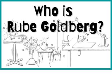 Who Is Rube Goldberg?