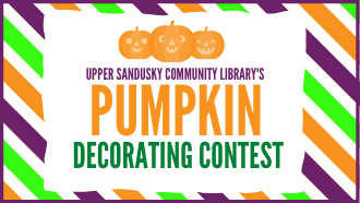 Upper Sandusky Community Library's Pumpkin Decorating Contest