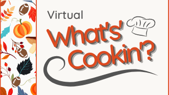Virtual What's Cookin' October 2020