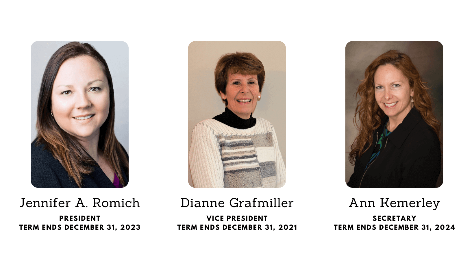 Board of Trustees members President Jennifer Romich, Vice President Dianne Grafmiller, Secretary Ann Kemerley